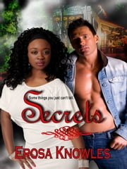 Secrets ebook by Erosa Knowles