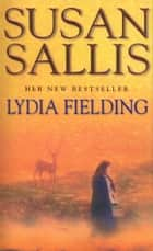 Lydia Fielding ebook by Susan Sallis