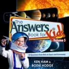 The Answers Book for Kids Volume 5 ebook by Ken Ham, Bodie Hodge