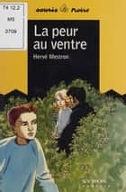 La Peur au ventre ebook by Hervé Mestron