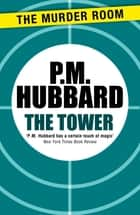 The Tower ebook by P. M. Hubbard