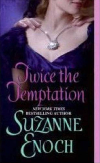 Twice the Temptation ebook by Suzanne Enoch