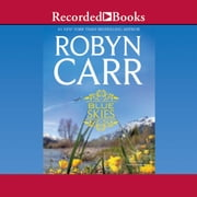 Blue Skies audiolibro by Robyn Carr