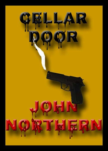 Cellar Door ebook by John Northern