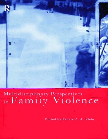Multidisciplinary Perspectives on Family Violence ebook by