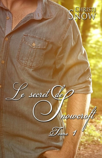 Le secret de Snowcroft - Les hommes de Snowcroft #1 ebook by Christi Snow