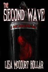 The Second Wave: A Post-Apocalyptic Tale ebook by Lisa McCourt Hollar