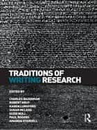 Traditions of Writing Research ebook by CHARLES BAZERMAN,Robert Krut,KAREN LUNSFORD,Susan McLeod,Suzie Null,Paul Rogers,Amanda Stansell