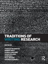 Traditions of Writing Research ebook by