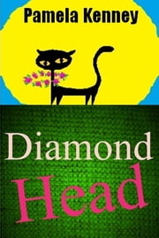Diamond Head ebook by Pamela Kenney
