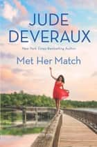 Met Her Match ebook by Jude Deveraux