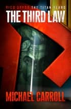 The Third Law ebook by Michael Carroll