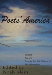 Poets' America ebook by Noah Klein,Jesús Papoleto Meléndez,Brother Yao