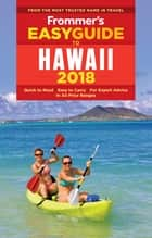 Frommer's EasyGuide to Hawaii 2018 ebook by Jeanette Foster