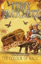 The Colour Of Magic - (Discworld Novel 1) ebook by Terry Pratchett
