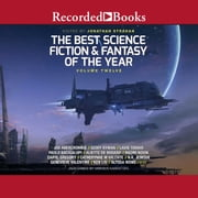 The Best Science Fiction and Fantasy of the Year Volume 12 audiobook by