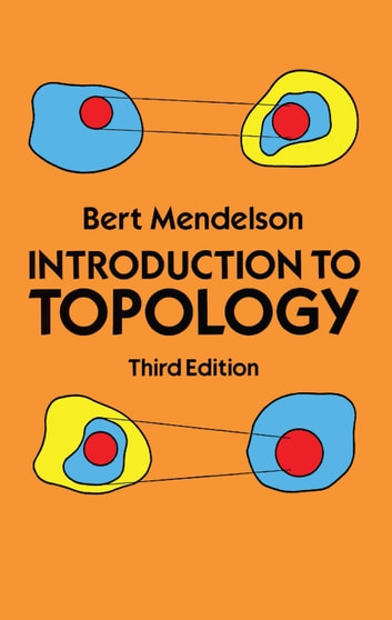 Introduction to Topology - Third Edition ebook by Bert Mendelson