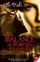 Balance of Forces ebook by Ali Vali