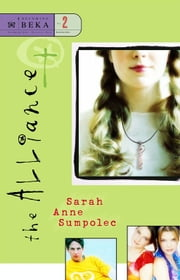 The Alliance ebook by Sarah Anne Sumpolec