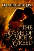 The Gems of Vice and Greed ebook by Colleen Gleason
