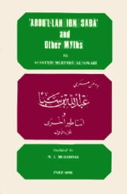 'ABDULLÃH IBN SABA' and Other Myths - Islam world ebook by meisam mahfouzi, World Oraanization for Islamic Services