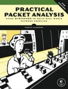 Practical Packet Analysis, 2nd Edition ebook by Chris Sanders