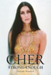 Cher - Strong Enough ebook by Josiah Howard