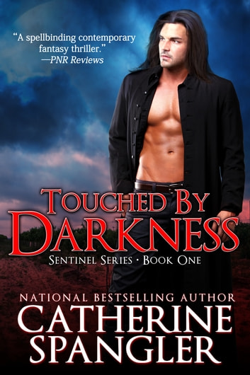 Touched by Darkness – An Urban Fantasy Romance (Book 1, The Sentinel Series)