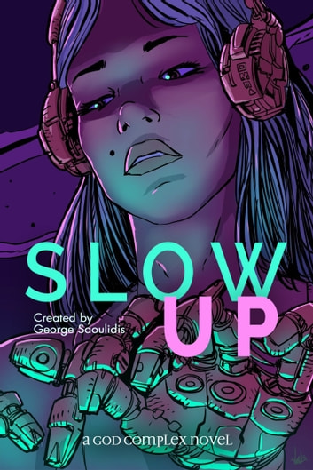 Slow Up ebook by George Saoulidis