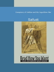 Conspiracy of Catiline and the Jugurthine War ebook by Sallust