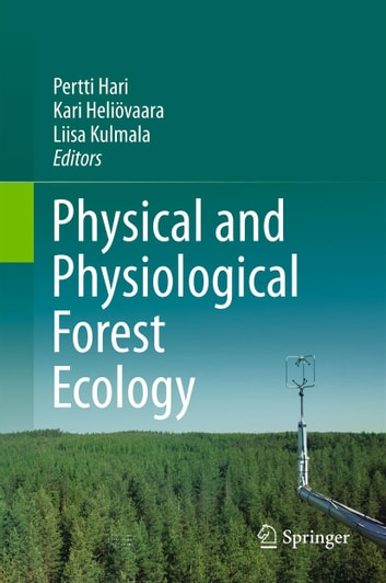 Physical and Physiological Forest Ecology ebook by