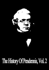 The History Of Pendennis, Vol. 2 ebook by William Makepeace Thackeray