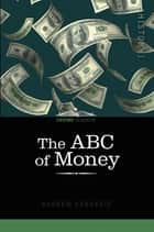 The ABC of Money ebook by Andrew Carnegie