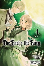 The Earl and The Fairy, Vol. 4 ebook by Ayuko