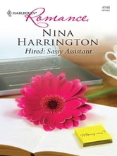 Hired: Sassy Assistant ebook by Nina Harrington