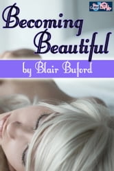 Becoming Beautiful ebook by Blair Buford