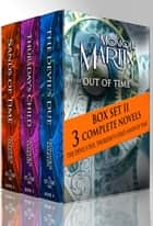 Out of Time Series Box Set II (Books 4-6) - 3 Complete Novels eBook von Monique Martin