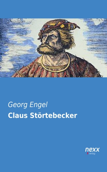 Claus Störtebecker ebook by Georg Engel