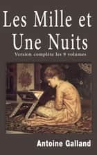 LES MILLE ET UNE NUITS ebook by Anonyme, Antoine Galland