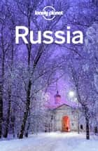 Lonely Planet Russia ebook by Lonely Planet, Simon Richmond, Mark Baker,...