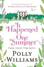 It Happened One Summer ebook by Polly Williams