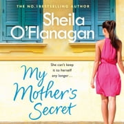 My Mother's Secret - A warm family drama full of humour and heartache audiobook by Sheila O'Flanagan