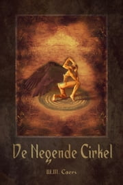 De Negende Cirkel ebook by W.M. Caers