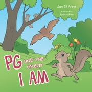 PG AND THE GREAT I AM ebook by Jan St. Anne