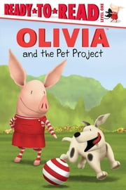 OLIVIA and the Pet Project - with audio recording ebook by Lauren Forte,Jared Osterhold
