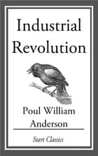 Industrial Revolution ebook by