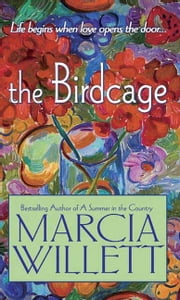 The Birdcage - A Novel ebook by Marcia Willett