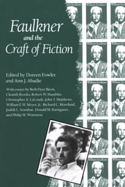 Faulkner and the Craft of Fiction ebook by Doreen Fowler,Ann J. Abadie