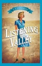 Listening Valley ebook by D.E. Stevenson
