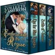 Embraced by a Rogue - A Trilogy of Second Chance Romances ebook by Collette Cameron